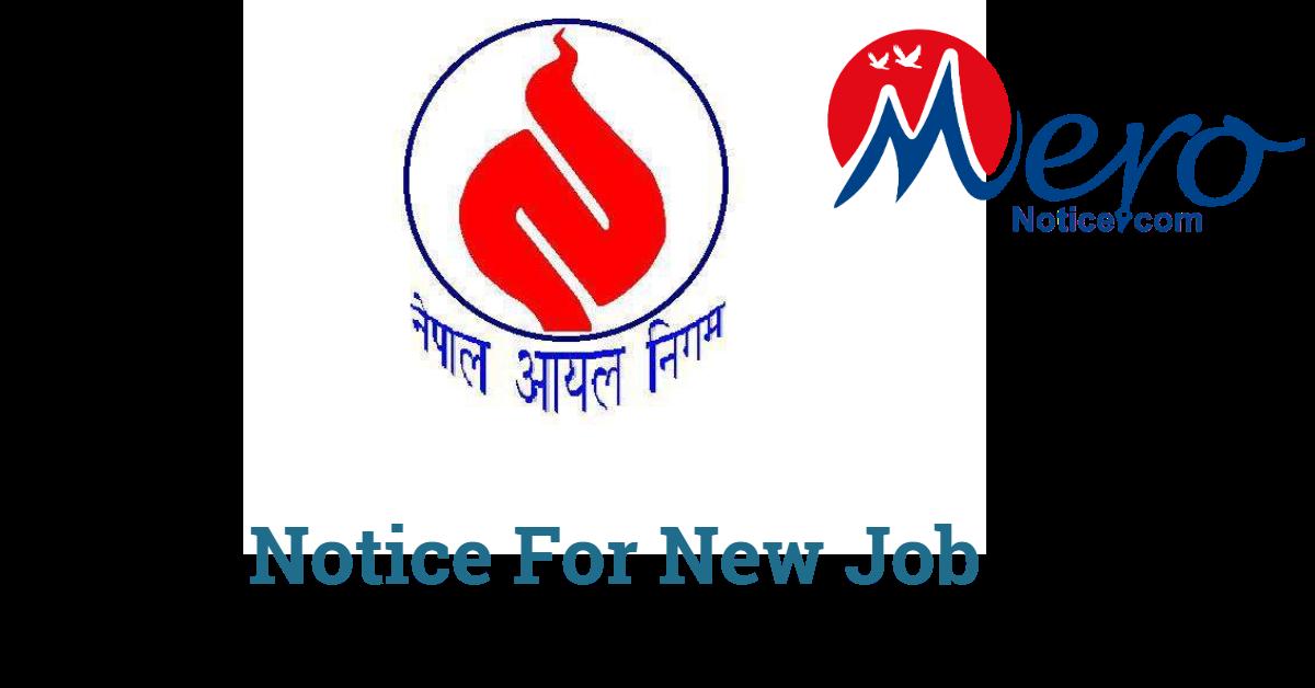 Job Vacancy on Nepal Oil Corporation level 4 to level 8